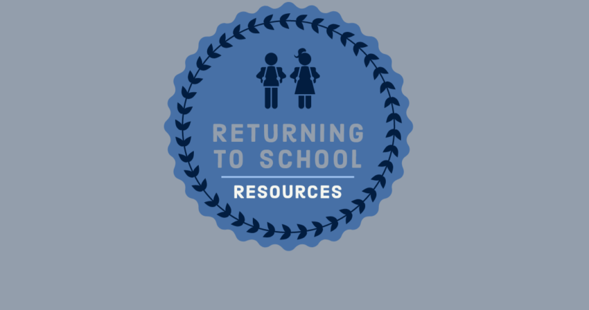 Returning to School Resources